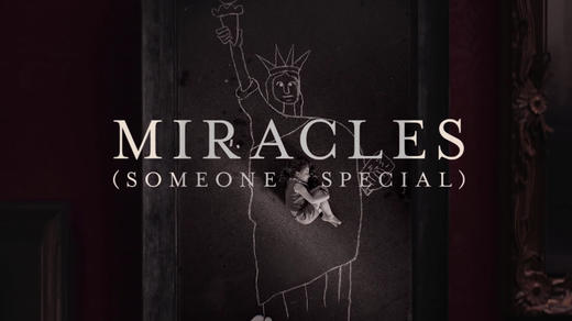 Miracles (Someone Special) (Lyric Video)