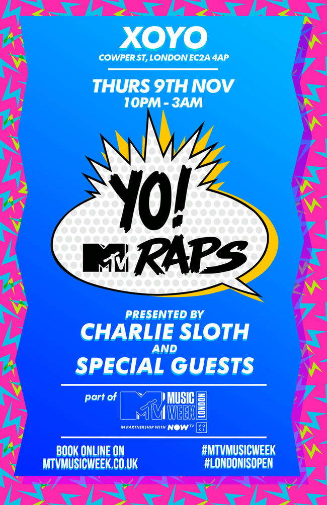 Yo! MTV Raps presented by Charlie Sloth and special guests